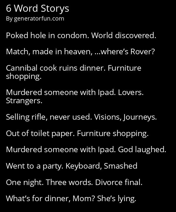 6 Word Storys