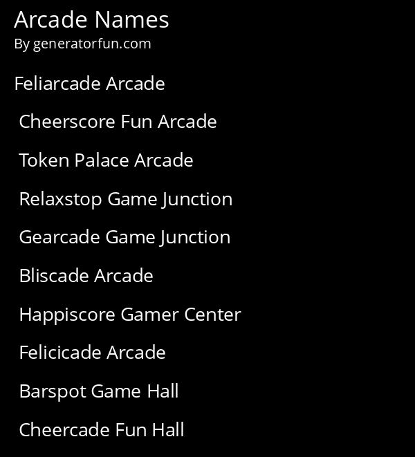 Arcade Names