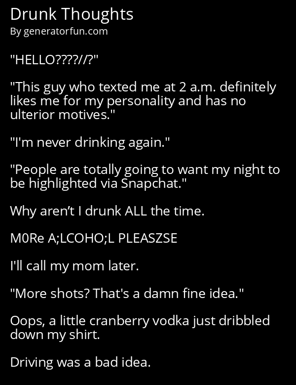 Drunk Thoughts