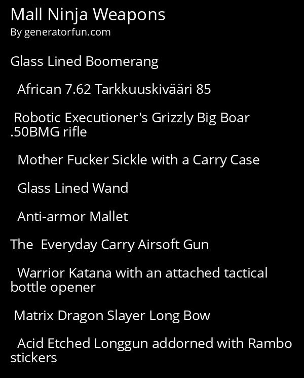 Mall Ninja Weapons