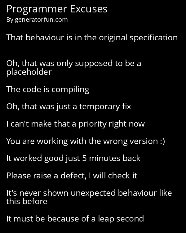 Programmer Excuses