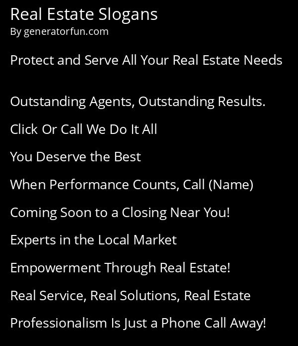 Real Estate Slogans